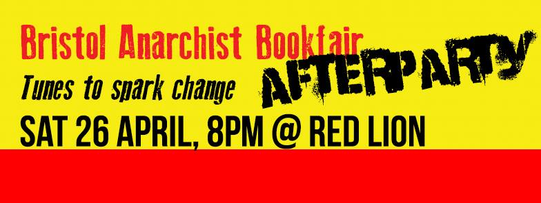 Bristol Anarchist Bookfair After party at the Red Lion